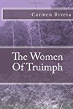 Women of Truimph  N/A 9781493726530 Front Cover