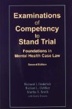 Examinations of Competency to Stand Trial Foundations in Mental Health Case Law, 2nd Ed  2014 9781568871530 Front Cover