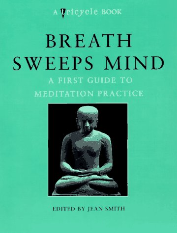 Breath Sweeps Mind A First Guide to Meditation Practice N/A edition cover