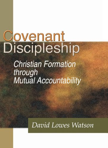 Covenant Discipleship Christian Formation through Mutual Accountability N/A edition cover