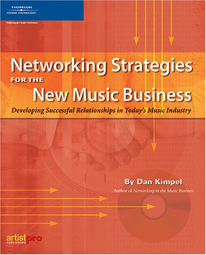 Networking Strategies for the New Music Business  2nd 2005 (Revised) edition cover