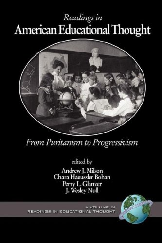Readings in American Educational Thought From Puritanism to Progressivism  2004 edition cover