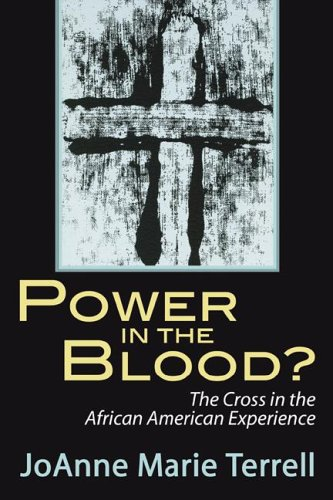 Power in the Blood? The Cross in the African American Experience N/A edition cover