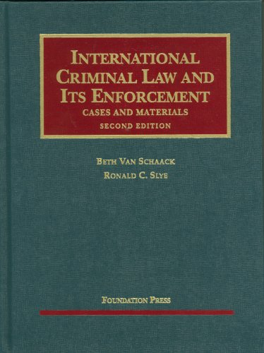International Criminal Law and Its Enforcement Cases and Materials 2nd 2010 (Revised) edition cover