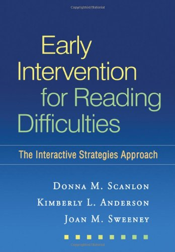 Early Intervention for Reading Difficulties The Interactive Strategies Approach  2010 9781606238530 Front Cover
