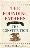 Founding Fathers Guide to the Constitution  N/A edition cover