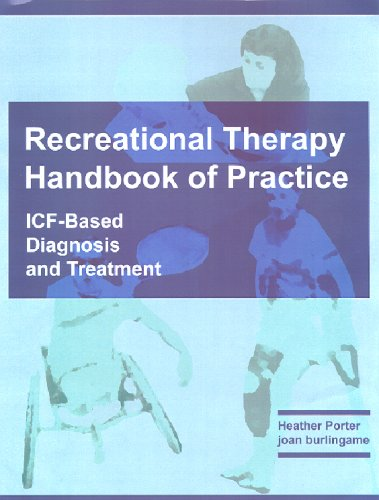 Recreational Therapy Handbook of Practice ICF-Based Diagnosis and Treatment  2006 edition cover