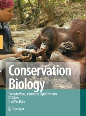 Conservation Biology Foundations, Concepts, Applications 2nd 2008 edition cover