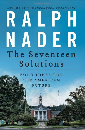 Seventeen Solutions Bold Ideas for Our American Future  2012 edition cover