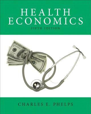 Health Economics  5th 2013 (Revised) edition cover