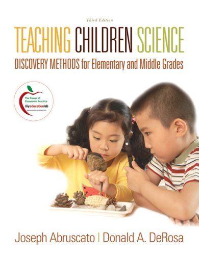 Teaching Children Science Discovery Methods for Elementary and Middle Grades 3rd 2010 edition cover