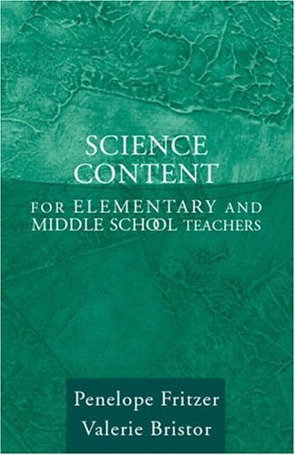Science Content for Elementary and Middle School Teachers, MyLabSchool Edition   2005 edition cover
