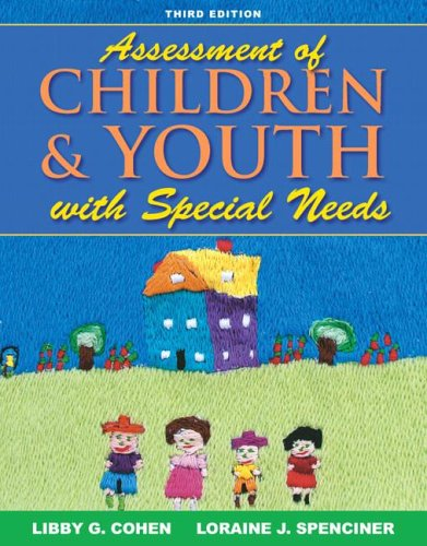 Assessment of Children and Youth with Special Needs  3rd 2007 edition cover