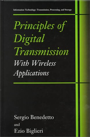 Principles of Digital Transmission With Wireless Applications  1999 9780306457531 Front Cover