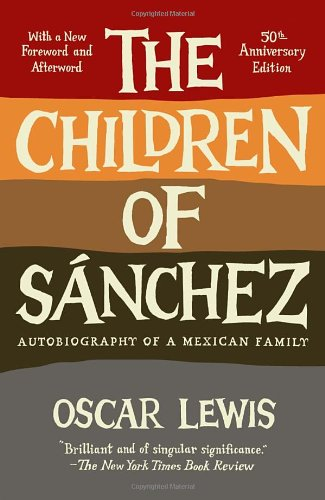 Children of Sanchez Autobiography of a Mexican Family N/A edition cover