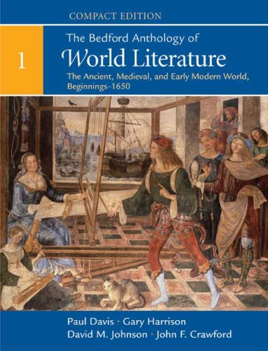 Bedford Anthology of World Literature The Ancient, Medieval, and Early Modern World, Beginnings-1650  2009 edition cover