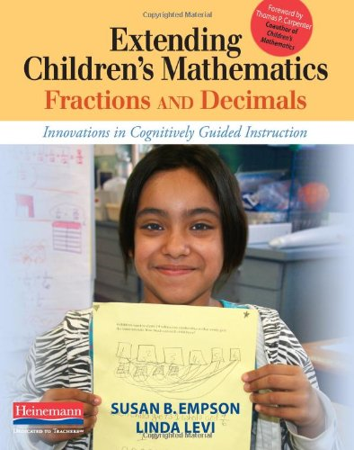Extending Children's Mathematics: Fractions and Decimals Innovations in Cognitively Guided Instruction  2011 edition cover
