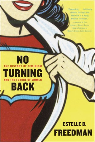 No Turning Back The History of Feminism and the Future of Women  2003 edition cover