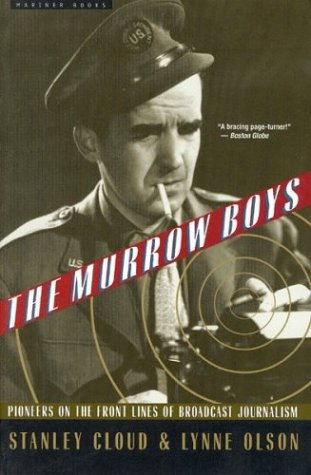 Murrow Boys Pioneers on the Front Lines of Broadcast Journalism  1997 edition cover