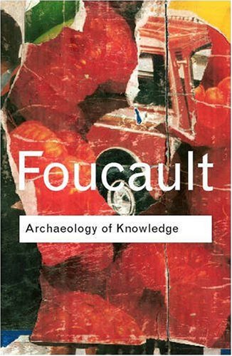 Archaeology of Knowledge  2nd 2002 (Revised) edition cover