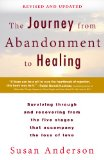 Journey from Abandonment to Healing: Revised and Updated Surviving Through and Recovering from the Five Stages That Accompany the Loss of Love N/A edition cover