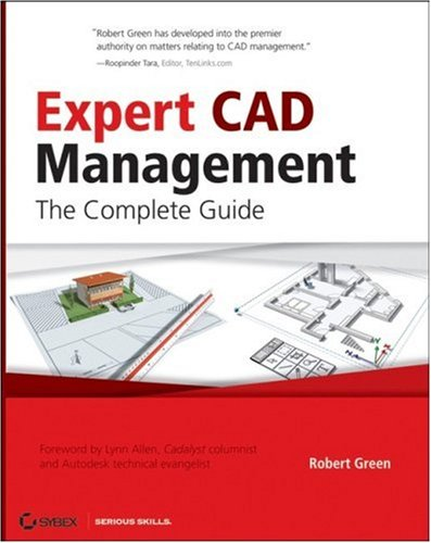 Expert CAD Management The Complete Guide  2007 edition cover