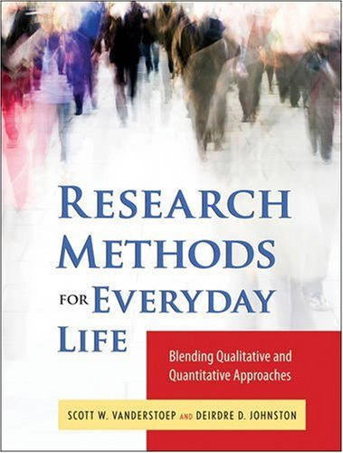 Research Methods for Everyday Life Blending Qualitative and Quantitative Approaches  2009 edition cover