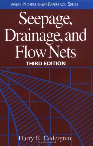 Seepage, Drainage, and Flow Nets  3rd 1997 (Revised) 9780471180531 Front Cover