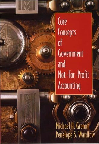 Core Concepts of Government and Not-for-Profit Accounting   2003 edition cover