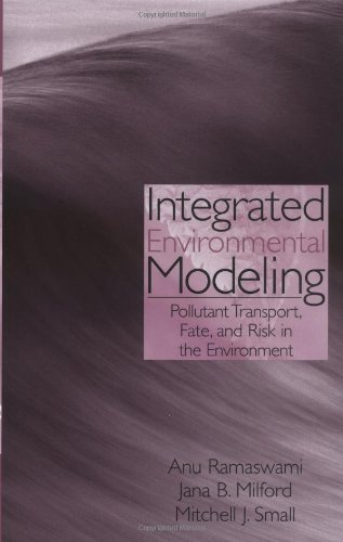 Integrated Environmental Modeling Pollutant Transport, Fate, and Risk in the Environment  2005 edition cover