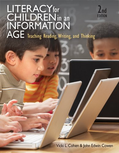 Literacy for Children in an Information Age Teaching Reading, Writing, and Thinking 2nd 2011 edition cover