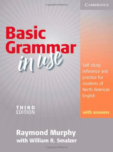 Basic Grammar in Use Student's Book with Answers Self-Study Reference and Practice for Students of North American English 3rd 2010 (Revised) edition cover