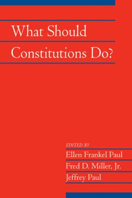 What Should Constitutions Do?   2010 9780521175531 Front Cover