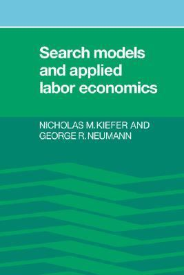 Search Models and Applied Labor Economics   1989 9780521360531 Front Cover