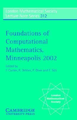 Foundations of Computational Mathematics, Minneapolis 2002   2004 9780521542531 Front Cover