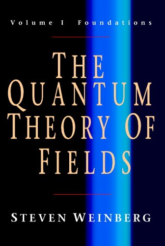 Quantum Theory of Fields - Foundations   2005 edition cover