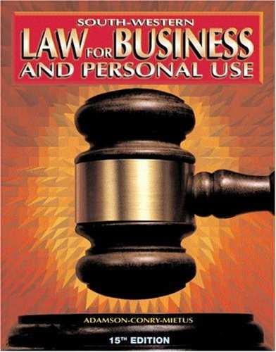 Law for Business and Personal Use  15th 2000 (Revised) 9780538683531 Front Cover