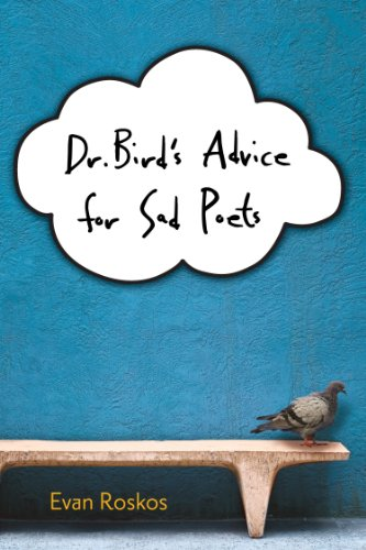 Dr. Bird's Advice for Sad Poets   2013 9780547928531 Front Cover