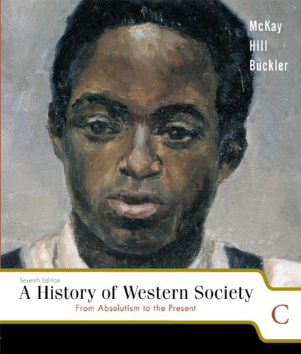 From the Revolutionary Era to the Present A History of Western Society 7th 2003 9780618170531 Front Cover