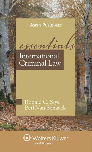 International Criminal Law   2008 (Student Manual, Study Guide, etc.) edition cover