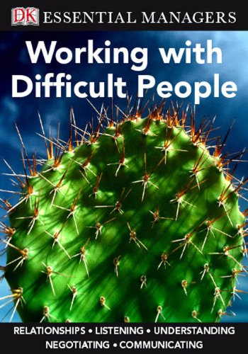 Working with Difficult People   2009 9780756652531 Front Cover