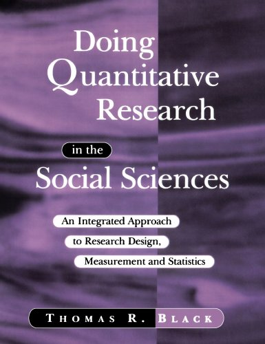 Doing Quantitative Research in the Social Sciences An Integrated Approach to Research Design, Measurement and Statistics  1999 9780761953531 Front Cover