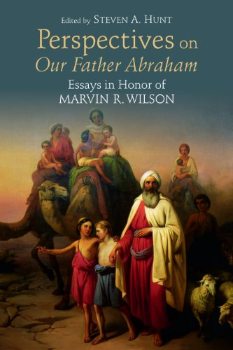 Perspectives on Our Father Abraham: Essays in Honor of Marvin R. Wilson  2012 edition cover