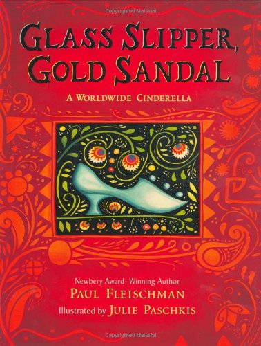 Glass Slipper, Gold Sandal A Worldwide Cinderella  2007 edition cover