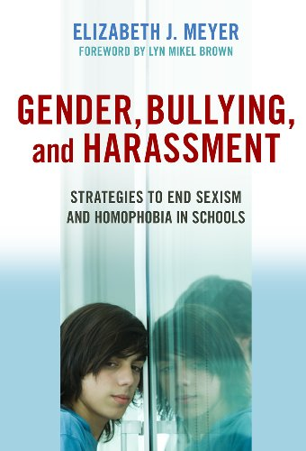 Gender, Bullying, and Harassment Strategies to End Sexism and Homophobia in Schools  2009 (Revised) edition cover