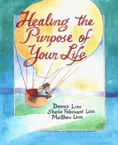 Healing the Purpose of Your Life  N/A edition cover