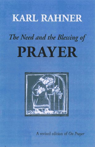 Need and the Blessing of Prayer  N/A edition cover