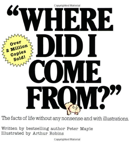 Where Did I Come From?   1977 9780818402531 Front Cover