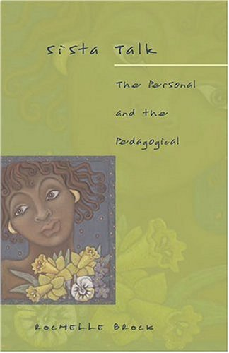 Sista Talk The Personal and the Pedagogical  2005 edition cover