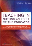 Teaching in Nursing and Role of the Educator The Complete Guide to Best Practice in Teaching, Evaluation and Curriculum Development  2013 edition cover